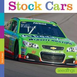 Seedlings: Stock Cars (ISBN: 9781628321241)