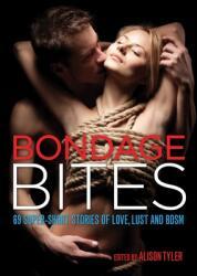 Bondage Bites - Alison (Alison Tyler) Tyler (ISBN: 9781627781183)