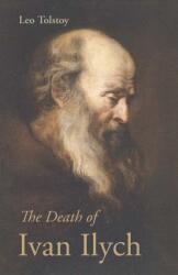 The Death of Ivan Ilych (ISBN: 9781627300537)