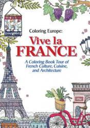 Vive La France - Il-sun Lee (ISBN: 9781626923911)