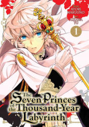 Seven Princes of the Thousand Year Labyrinth - Aikawa Yu, Atori Haruno (ISBN: 9781626923775)