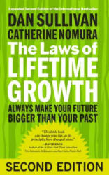 The Laws of Lifetime Growth: Always Make Your Future Bigger Than Your Past (ISBN: 9781626566453)