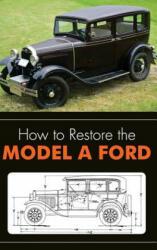 How to Restore the Model a Ford (ISBN: 9781626542372)