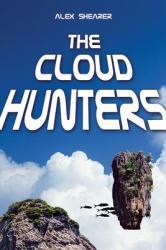 The Cloud Hunters (ISBN: 9781626362161)