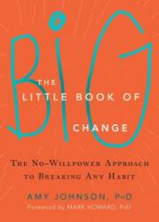 Little Book of Big Change (ISBN: 9781626252301)