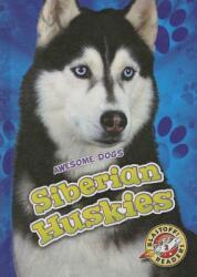 Siberian Huskies (ISBN: 9781626173088)