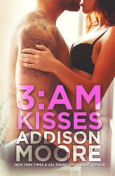 3: Am Kisses - Addison Moore (ISBN: 9781624300073)