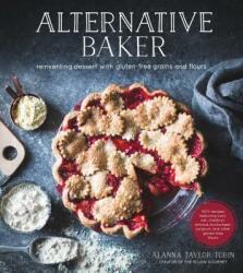 Alternative Baker - Alanna Taylor-Tobin (ISBN: 9781624142031)
