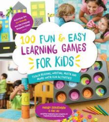 100 Fun & Easy Learning Games for Kids - Amanda Boyarshinov, Kim Vij (ISBN: 9781624141966)