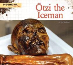 Otzi the Iceman (ISBN: 9781624032356)