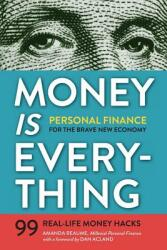 Money Is Everything: Personal Finance for the Brave New Economy (ISBN: 9781623155346)
