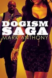 Dogism Saga (ISBN: 9781622869152)