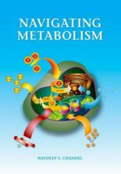Navigating Metabolism (ISBN: 9781621821298)