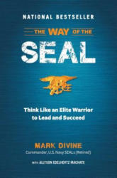 The Way of the SEAL: Think Like an Elite Warrior to Lead and Succeed (ISBN: 9781621452119)