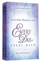 Spiritled Promises for Every Day and Every Need - Insights from Scripture from the New Modern English Version (ISBN: 9781621366102)