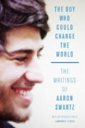 Boy Who Could Change the World - Aaron Swartz (ISBN: 9781620970669)