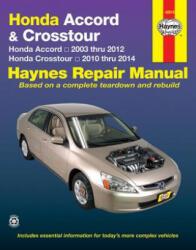 Honda Accord & Crosstour (03-14) - Anon (ISBN: 9781620921814)