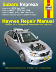 Subaru Impreza & Wrx Automotive Repair Manual (ISBN: 9781620921203)