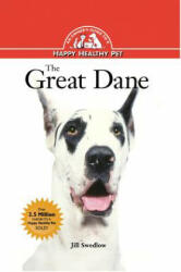The Great Dane: An Owner's Guide to a Happy Healthy Pet (ISBN: 9781620457429)