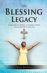 The Blessing Legacy (ISBN: 9781619965546)