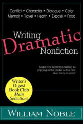 Writing Dramatic Nonfiction (ISBN: 9781618090218)