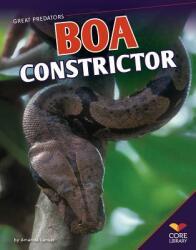 Boa Constrictor (ISBN: 9781617839450)
