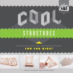 Cool Structures - Anders Hanson, Elissa Mann (ISBN: 9781617838255)