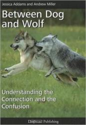 Between Dog and Wolf (ISBN: 9781617810558) (ISBN: 9781617810558)