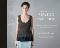 Alabama Studio Sewing Patterns - Natalie Chanin (ISBN: 9781617691362)