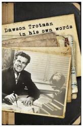 Dawson Trotman: In His Own Words (ISBN: 9781617479212)