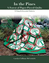 In the Pines a Forest of Paper-Pieced Quilts - A Forest of Paper-Pieced Quilts 12 Easy and Accurate Patterns (ISBN: 9781617453304)