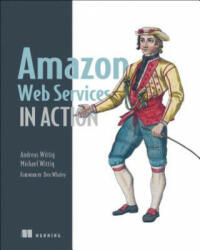 Amazon Web Services in Action (ISBN: 9781617292880)