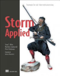 Storm Applied: Strategies for Real-Time Event Processing (ISBN: 9781617291890)