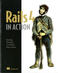 Rails 4 in Action (ISBN: 9781617291098)