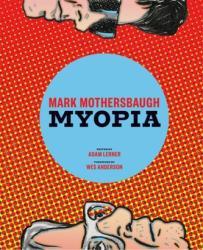 Mark Mothersbaugh - Myopia (ISBN: 9781616892623)