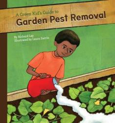 Green Kid's Guide to Garden Pest Removal (ISBN: 9781616419448)