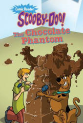 Scooby-Doo and the Chocolate Phantom (ISBN: 9781614794516)