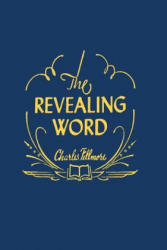 The Revealing Word: A Dictionary of Metaphysical Terms (ISBN: 9781614276548)