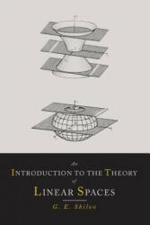 An Introduction to the Theory of Linear Spaces (ISBN: 9781614274575)