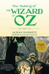 The Making of the Wizard of Oz, Paperback (ISBN: 9781613748329)