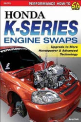 Honda K. Series Engine Swaps - Aaron Bonk (ISBN: 9781613251034)