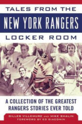 Tales from the New York Rangers Locker Room - Gilles Villemure, Mike Shalin, Ed Giacomin (ISBN: 9781613219034)