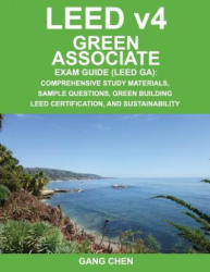 Leed V4 Green Associate Exam Guide (ISBN: 9781612650180)