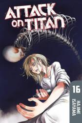 Hajime Isayama: Attack on Titan 16 (ISBN: 9781612629803)
