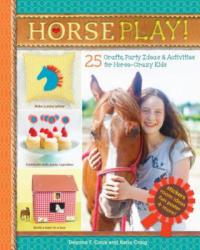 Horse Play! (ISBN: 9781612127590)