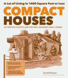 Compact Houses - 50 Creative Floor Plans for Well-designed Small Homes (ISBN: 9781612121024)