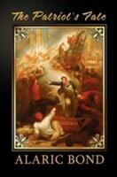 The Patriot's Fate (ISBN: 9781611792386)