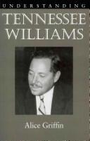 Understanding Tennessee Williams (ISBN: 9781611170061)