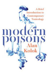 Modern Poisons - Alan Kolok (ISBN: 9781610913829)