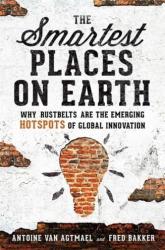 Smartest Places on Earth - Antoine W Van Agtmael, Alfred Bakker (ISBN: 9781610394352)